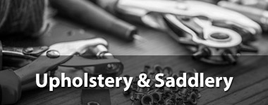 Upholstery & Saddlery